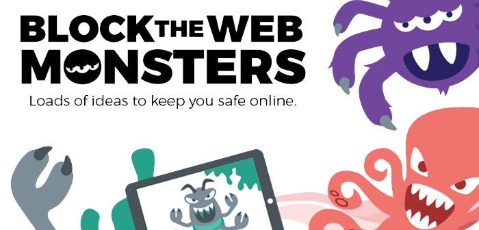 Image of Block the Web Monsters Campaign